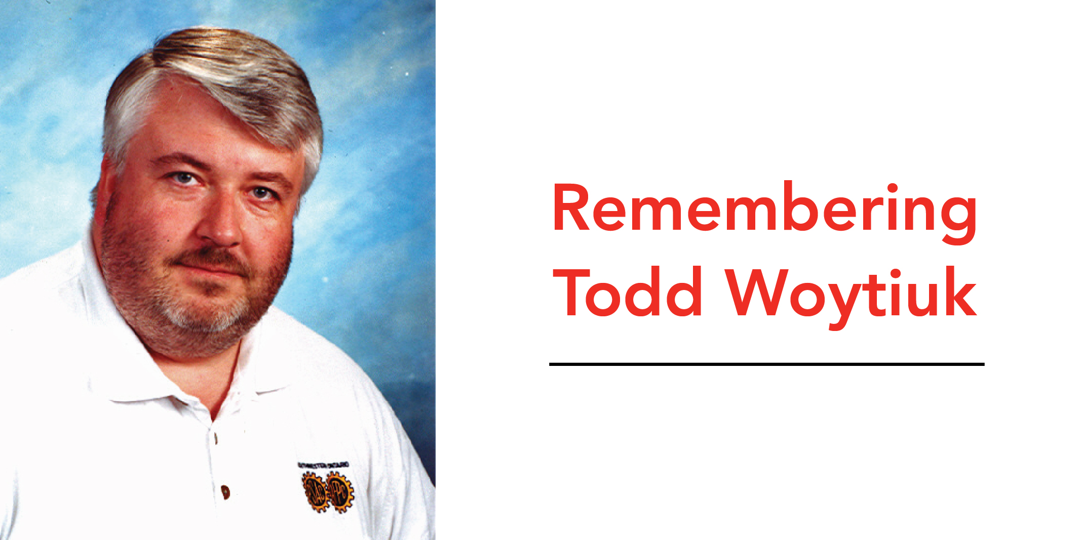 Remembering Todd Woytiuk image