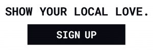 Show your local love black sign up logo