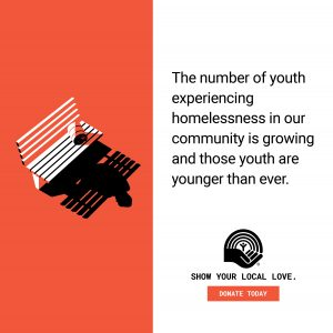 STAT- The number of youth experiencing homelessness in our community is growing and those youth are younger than ever.