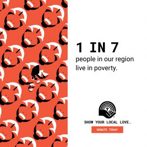 STAT- 1 in 7 people in our region live in poverty.