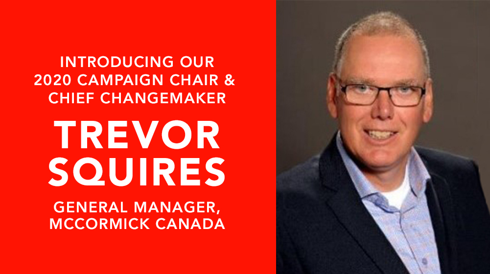 Trevor Squire - Campaign Chair & Chief ChangeMaker