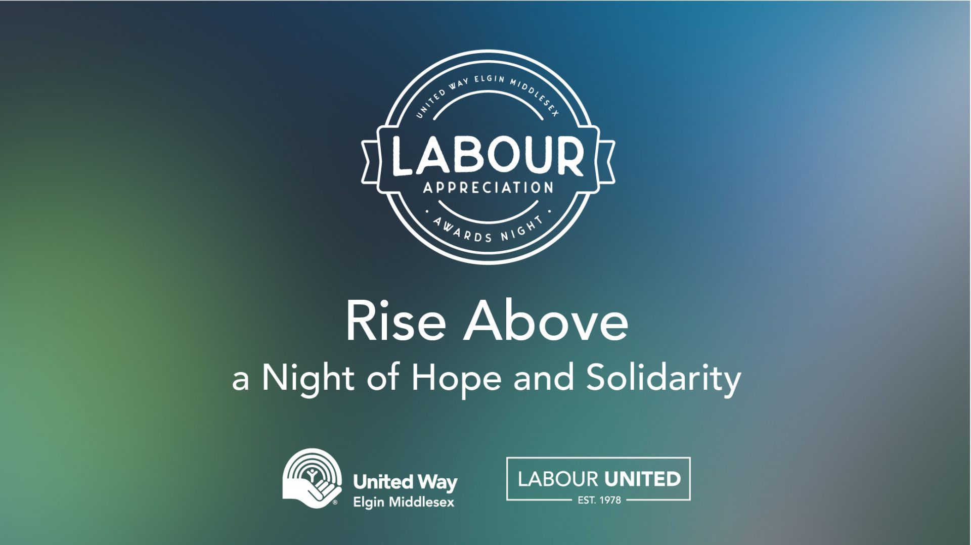 Labour Appreciation Awards Night, Rise Above a Night of Hope and Solidarity