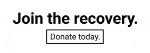 Join the recovery. Donate today.